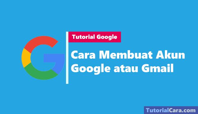 Cara Membuat Akun Google Atau Gmail Gtekno